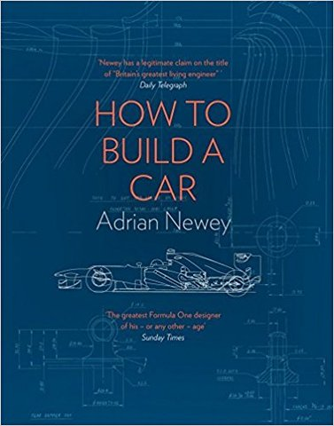 How to Build a Car: The Autobiography of the World's Greatest Formula 1 Designer (HC)