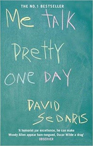 Me Talk Pretty One Day (Paperback)