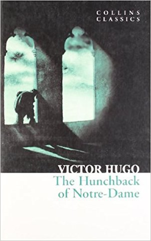 The Hunchback of Notre-Dame (collin classics)