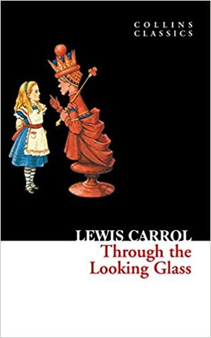 Through the Looking Glass (collin classics)