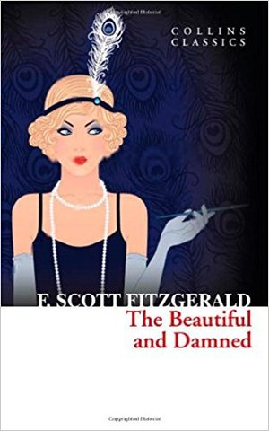 The Beautiful and Damned (collin classics)