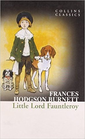 Little Lord Fauntleroy (collin classics)