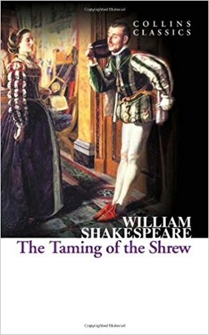 The Taming of the Shrew (collin classics)