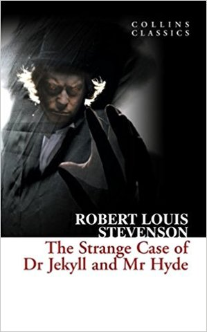 The Strange Case of Dr. Jekyll and Mr. Hyde (collin classics)