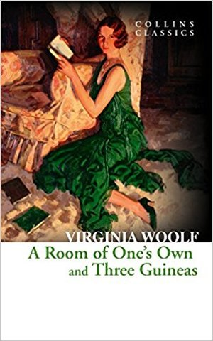A Room of One's Own and Three Guineas (collin classics)
