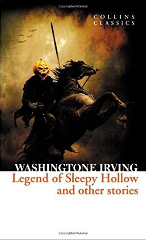 The Legend of Sleepy Hollow and Other Stories (collin classics)