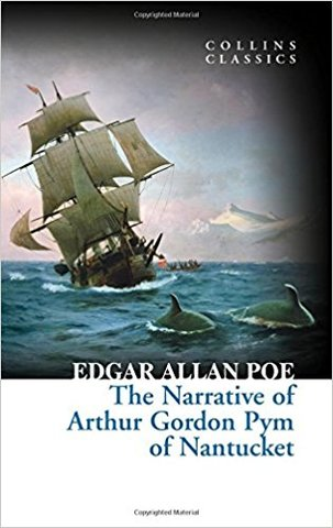 The Narrative of Arthur Gordon Pym of Nantucket (collin classics)