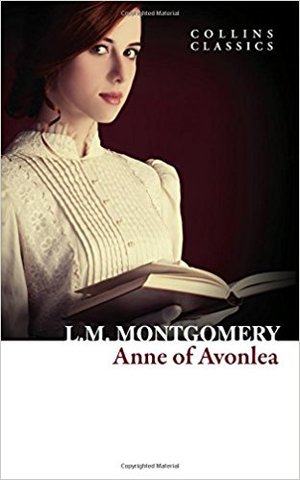 Anne of Avonlea (collin classics)