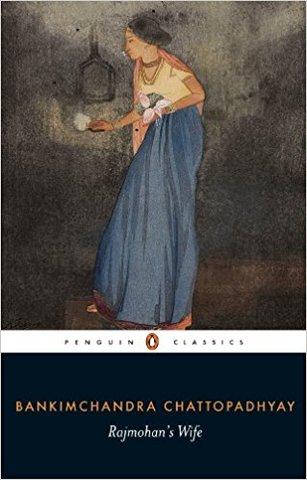 Rajmohan's Wife (Penguin Classics)