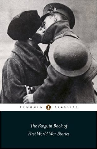 The Penguin Book of First World War Stories (Penguin Classics)
