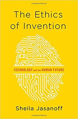 The Ethics of Invention (Hardcover)