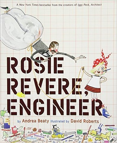 Rosie Revere, Engineer (Hardcover)