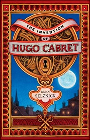 The Invention of Hugo Cabret (Hardcover)
