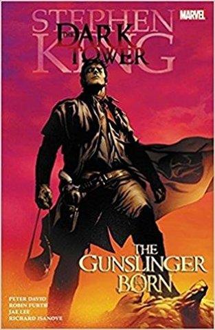 Stephen King's Dark Tower: The Gunslinger Born (Stephen King's The Dark Tower - Graphic Novel series #1)