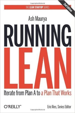 Running Lean: Iterate from Plan A to a Plan That Works (Hardcover)