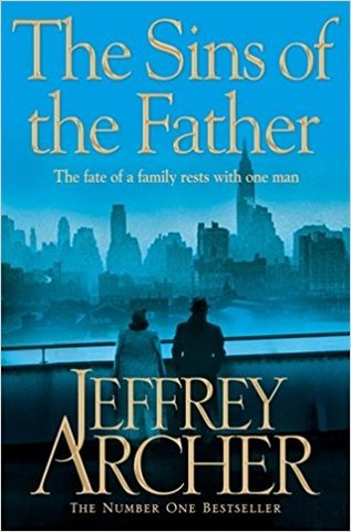 The Sins of the Father. Jeffrey Archer (The Clifton Chronicles #2)