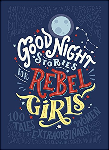 Goodnight Stories for Rebel Girls (Hardcover)