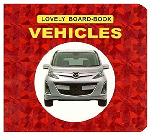 Vehicles (Lovely Board Books)
