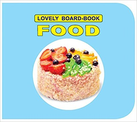 Lovely Board-Book: Food