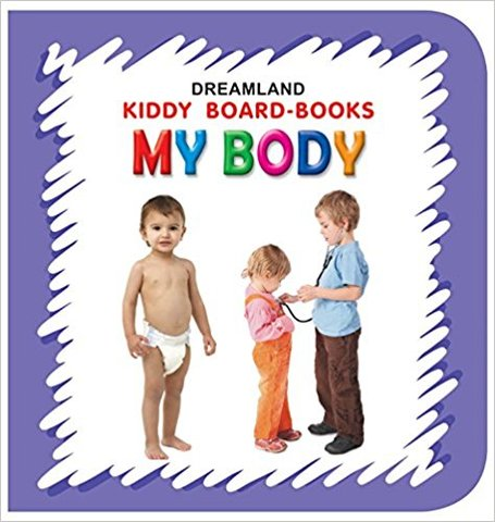 My Body (Kiddy Board Book)