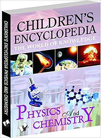 Children's Encyclopedia - Physics and Chemistry