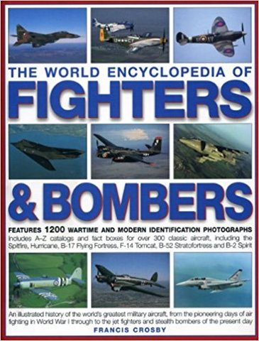 World Encyclopedia of Fighters and Bombers