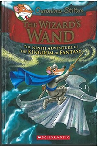 The Kingdom of Fantasy #09 The Wizards Wand (Hardcover)