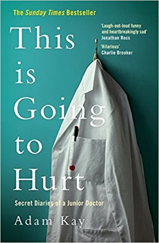 This is Going to Hurt (Hardcover)