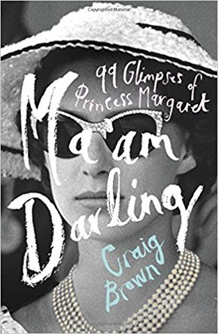 Ma'am Darling: 99 Glimpses of Princess Margaret (Hardcover)