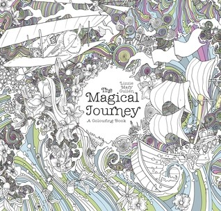 The Magical Journey (Magical Colouring Books)