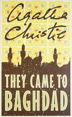 Agatha Christie - They Came to Baghdad