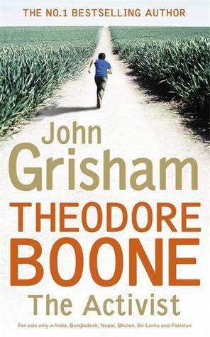 Theodore Boone: The Activist