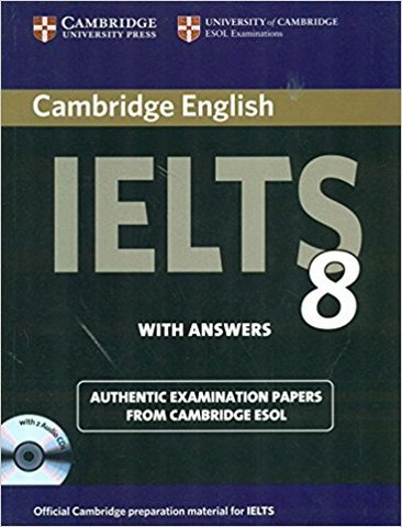 Cambridge English IELTS 8 Book with Answers and Audio CDs