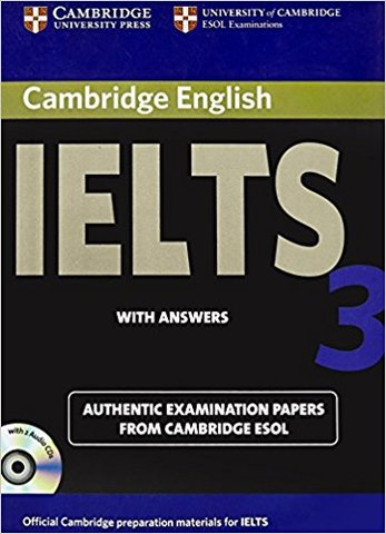Cambridge English Ielts 3: with Answers