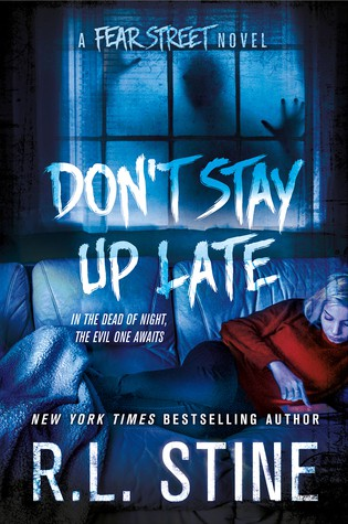 Don't Stay Up Late: A Fear Street Novel (Hardcover)