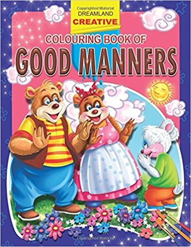 Good Manners (Creative Colouring Books)