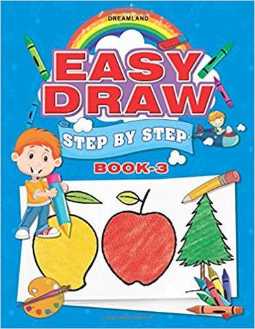 Easy Draw: Step by Step - Book 3