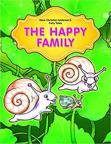 The Happy Family (Hans Christian Andersen's Fairy Tales)