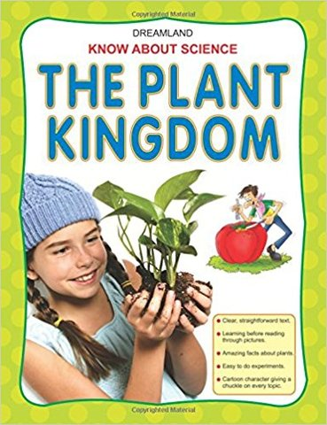 The Plant Kingdom (Know About Science)