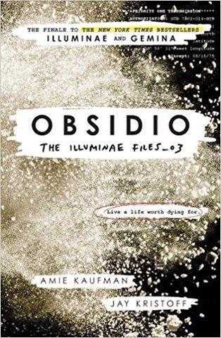Obsidio - the Illuminae files part 3 (Illuminae Files 3)