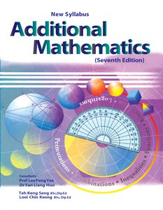 New Syllabus: Additional Mathematics 7th Edition
