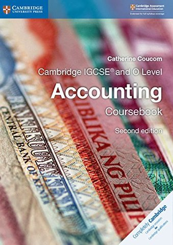Cambridge IGCSE and O Level Accounting Coursebook
