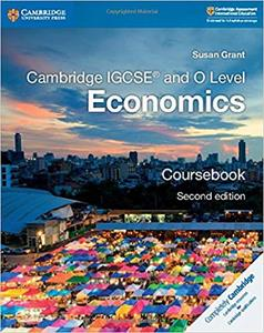 Cambridge IGCSE® and O Level Economics Coursebook (Cambridge International IGCSE)