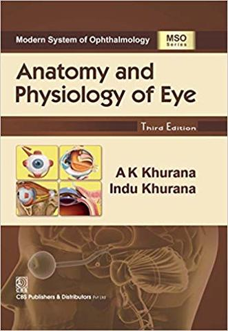 ANATOMY PHYSIOLOGY OF EYE 3rd edition