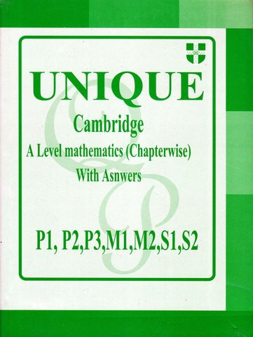 Unique Cambridge A level Mathematics