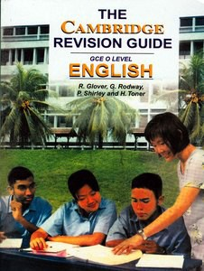 The Cambridge Revision Guide: GCE O Level English