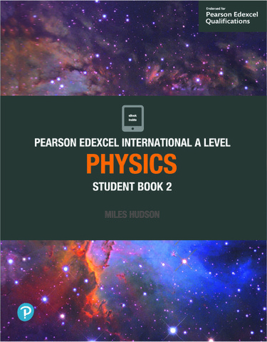 Edexcel International A Level Physics 2 Student Book