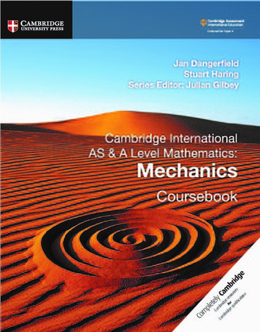 Cambridge International AS & A Level Mechanics Coursebook