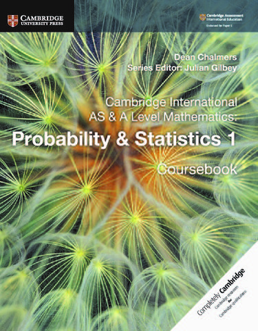 Cambridge International AS & A Level Probability & Statistics 1 Coursebook