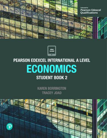 Pearson Edexcel IAL Economics Student Book 2